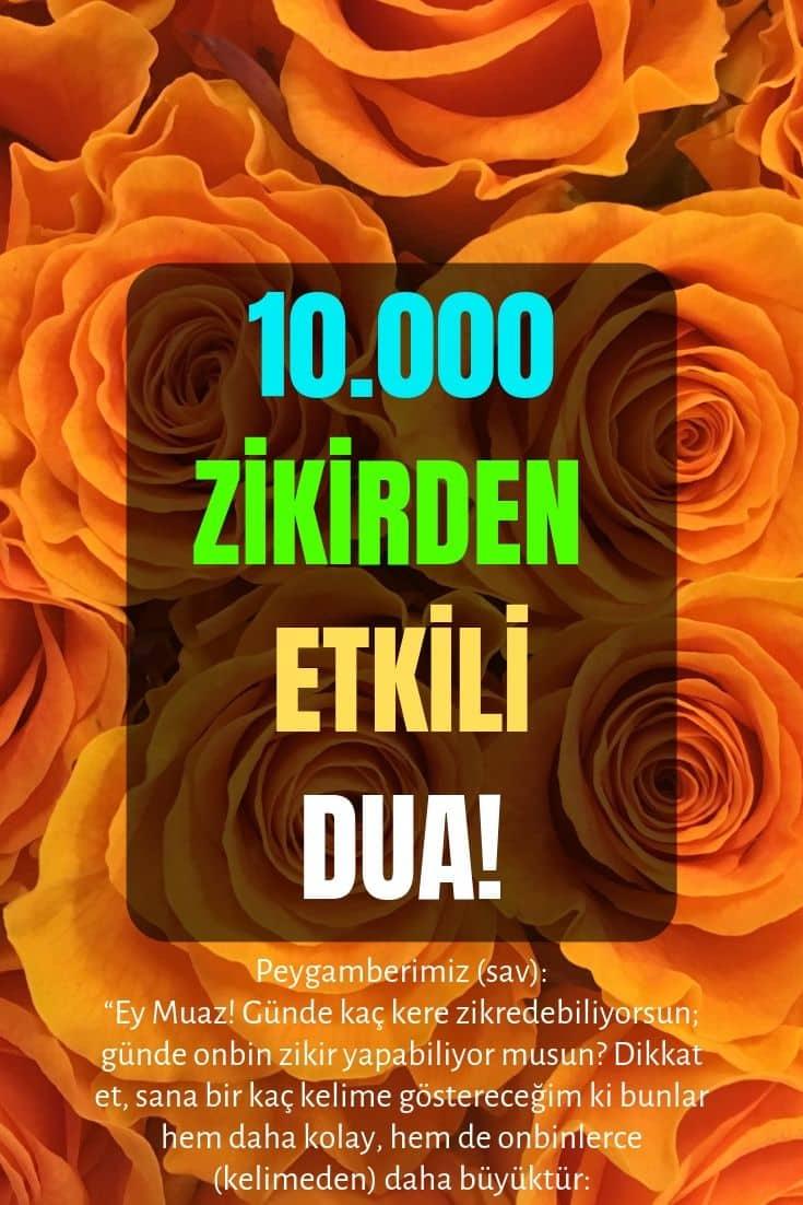 10.000 ZİKİRDEN ETKİLİ DUA